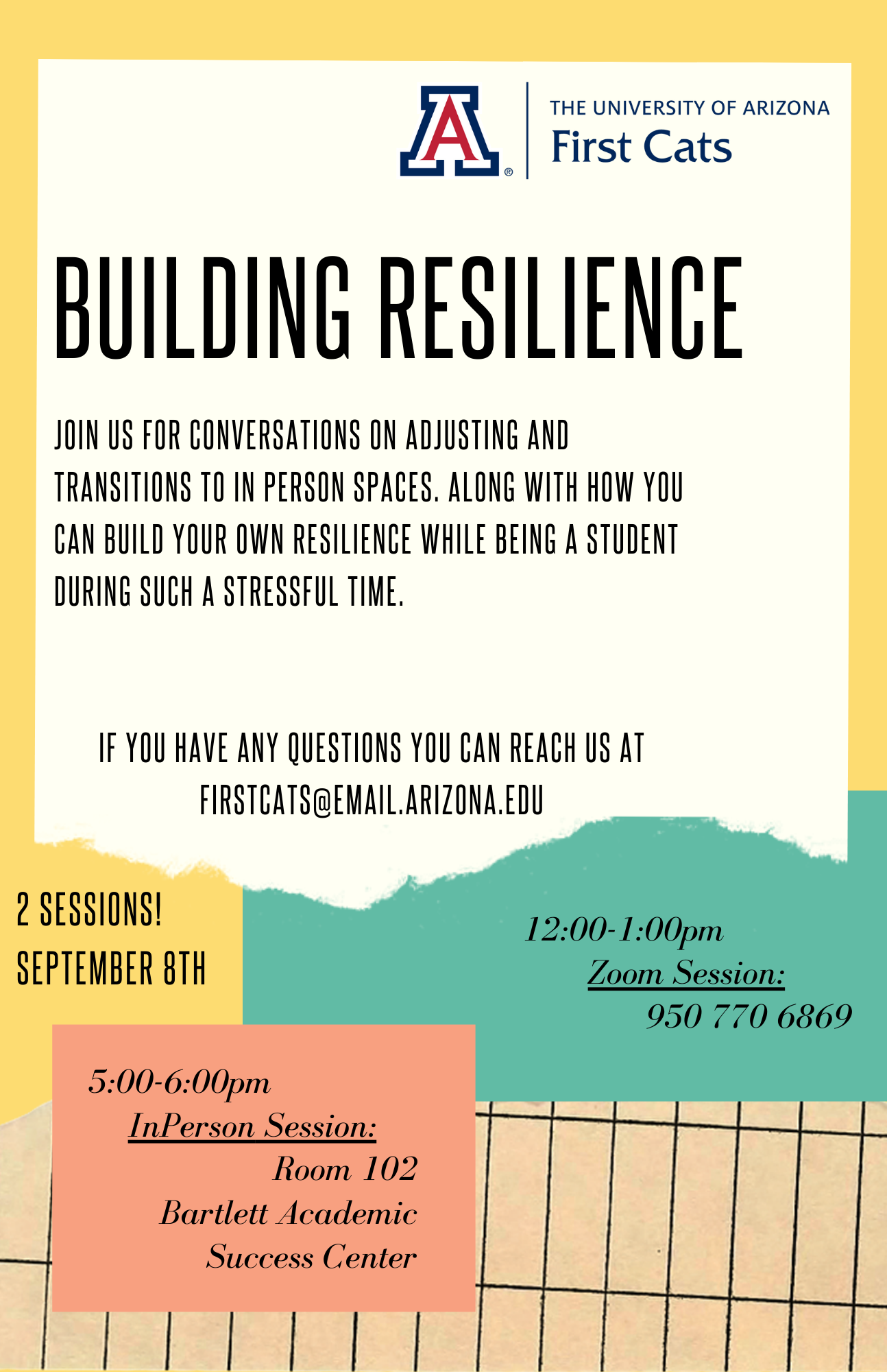 Building Resilience. Join us for conversations on adjusting and transitioning to in person spaces. Along with how you can build your own resilience while being a student during such a stressful time.  Wednesday, September 8, 2021 12:00pm and 5:00 pm.
