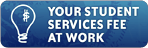 Your Student Services Fee at Work